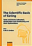 img - for The Scientific Basis of Eating: Taste and Smell, Salivation, Mastication and Swallowing and Their Dysfunctions (Frontiers of Oral Biology) book / textbook / text book
