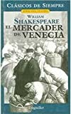 El Mercader De Venecia / the Merchant of Venice (Spanish Edition)