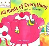 img - for All Kinds of Everything: A First Look at Materials (Little Bees) book / textbook / text book