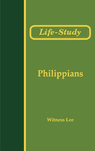 Local Experiences: Life-Study of Philippians (Life-Study of the Bible)
