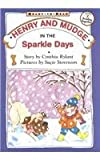 Henry and Mudge in the Sparkle Days (Henry and Mudge Books (Prebound))