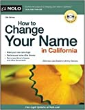 img - for How to Change Your Name in California 13th (thirteenth) edition Text Only book / textbook / text book