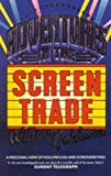 William Goldman Adventures In The Screen Trade: A Personal View of Hollywood