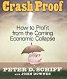 Crash Proof: How To Profit From the Coming Economic Collapse (Your Coach in a Box)