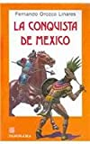 img - for LA conquista de Mexico/Conquest of Mexico (Spanish Edition) book / textbook / text book