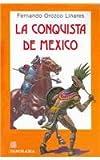img - for LA conquista de Mexico/Conquest of Mexico (Spanish Edition) book / textbook / text book