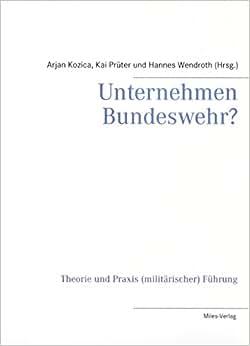 Unternehmen Bundeswehr? (German Edition)