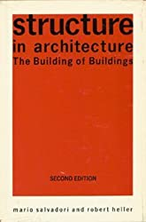 Structure in Architecture: The Building of Buildings (Prentice-Hall international series in architecture)