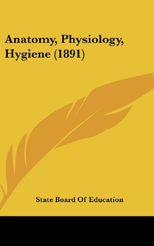 Anatomy, Physiology, Hygiene (1891)