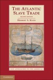 The Atlantic Slave Trade ,by Klein, Herbert S. ( 2010 ) Paperback