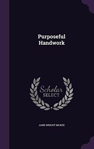 Purposeful Handwork