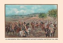 30 x 20 Canvas. General Toral\'s Surrender of Santiago to General Shafter, July 13, 1898
