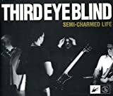 Third Eye Blind Semi Charmed Life