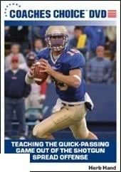 Teaching The Quick-Passing Game Out Of The Shortgun Spread Offense