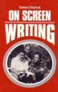 On Screen Writing, by Edward Dmytryk