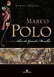 img - for Alem da Grande Muralha (Marco Polo - Vol. 2) (Em Portugues do Brasil) book / textbook / text book