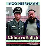 "China ruft dichvon ""Ingo Niermann"""