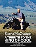 Steve McQueen: A Tribute to the King of Cool