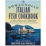 The Romagnolis' Italian Fish Cookbook...