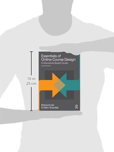 Essentials of Online Course Design A Standards Based