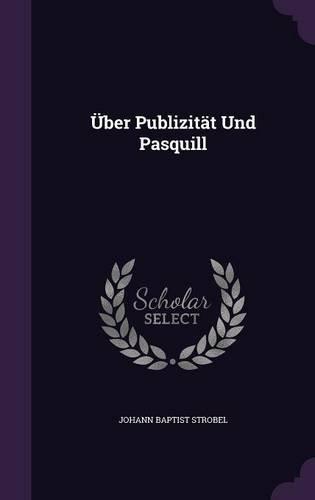 Über Publizität Und Pasquill