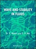 img - for Wave and Stability in Fluids by D. Y. Hsieh (1994-10-03) book / textbook / text book