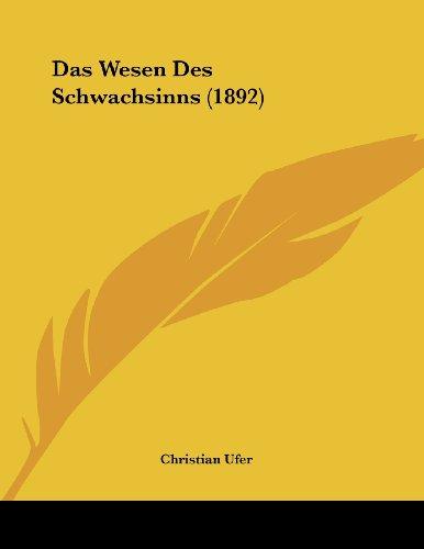 Das Wesen Des Schwachsinns (1892)