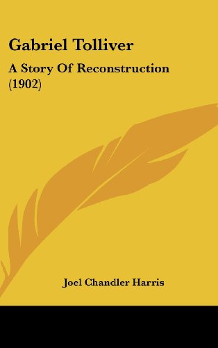 Gabriel Tolliver: A Story of Reconstruction (1902)