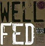 img - for Well Fed : Paleo Recipes for People Who Love to Eat (Paperback)--by Melissa Joulwan [2012 Edition] book / textbook / text book