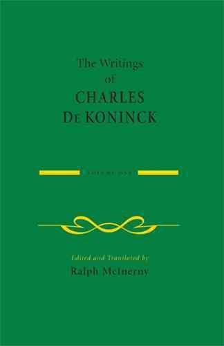 the-writings-of-charles-de-koninck-v-1-by-author-charles-de-koninck-published-on-august-2008