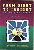 img - for From Sight to Insight: Writing Process by Jeff Rackham (1994-09-16) book / textbook / text book