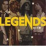 Legends - Get It On