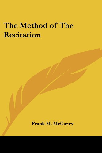 The Method of the Recitation