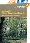 Ecology of Woodlands and Forests: Des...