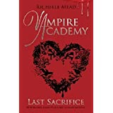 Last Sacrifice - A Vampire Academy Novel