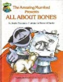 The Amazing Mumford presents all about bones: Featuring Jim Henson's Sesame Street muppets (0307231267) by Stevenson, Jocelyn