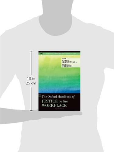 The Oxford Handbook of Justice in the Workplace (Oxford Library of Psychology)