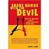 img - for Shake Hands with the Devil - How to Master Life's Negotiations From Hell (2003) book / textbook / text book
