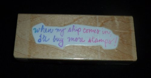When My Ship Comes In Rubber Stamp - 1