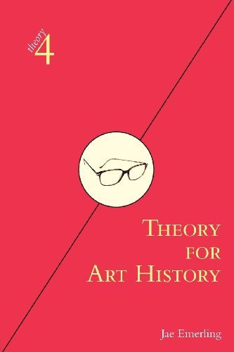 Theory for Art History: Adapted from Theory for Religious...