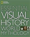 Essential Visual History of World Myt...