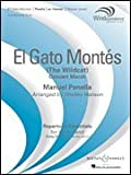 img - for El Gato Mont s (The Wild Cat) - Windependence Master Level, Grade 4 - Manuel Penella - Score and Parts - SCORE+PARTS - Score book / textbook / text book