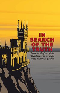 In the Search of the Truth: A Jehovah's Witness' Quest for the Historical Church, Nicholas Mavromagoulos