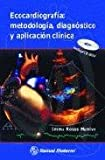 img - for Ecocardiografia: Metodologia, Diagnostico y Aplicacion Clinica (Spanish Edition) book / textbook / text book