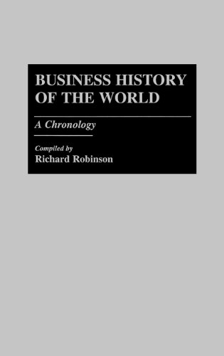 Business History Of The World: A Chronology