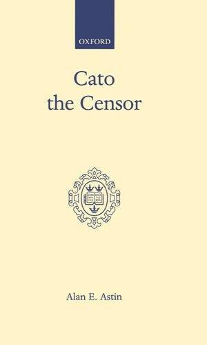 Cato the Censor (Oxford Scholarly Classics)