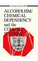 Alcoholism/Chemical Dependency And The College Student (Journal Of College Student Psychotherapy) front-793825