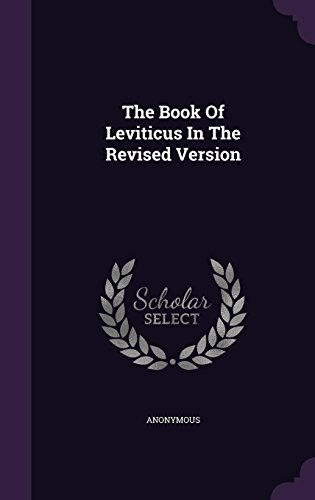 The Book Of Leviticus In The Revised Version