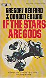 If the Stars Are Gods (0425037614) by Gregory Benford