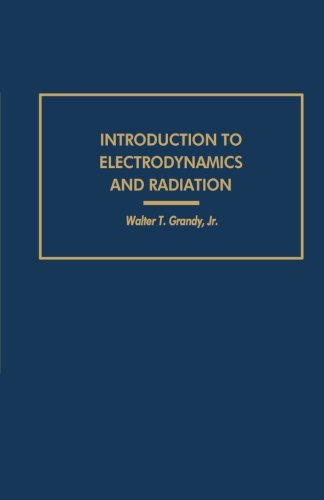Introduction to Electrodynamics and Radiation